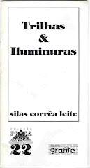 Trilhas & Iluminuras, Primeiro livro de Silas Correa Leite
