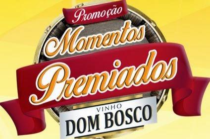 Promoção Momentos Premiados Vinho Dom Bosco www.momentospremiados.com.br