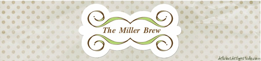The Miller Brew