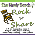 Rock N Share linky party #61 by The Shady Porch  recipes crafts DIY