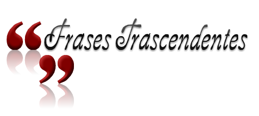 Frases Trascendentes
