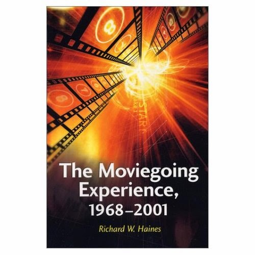The Moviegoing Experience, 1968-2001, Cover, Richard W. Haines