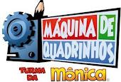 Máquina de Quadrinhos - Turma da Mônica