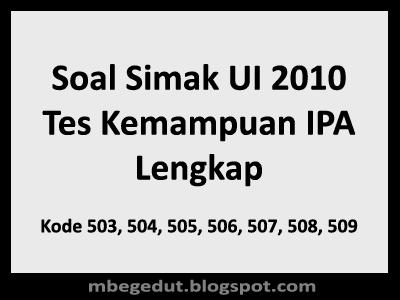 Soal Simak UI 2010 Tes Kemampuan IPA