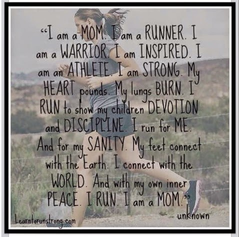 I  am a MOM I am a RUNNER