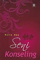 toko buku rahma: buku SENI KONSELING, pengarang rollo may, penerbit pustaka pelajar