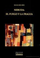 Neruda: el fuego y la fragua- Literaturas Hispánicas