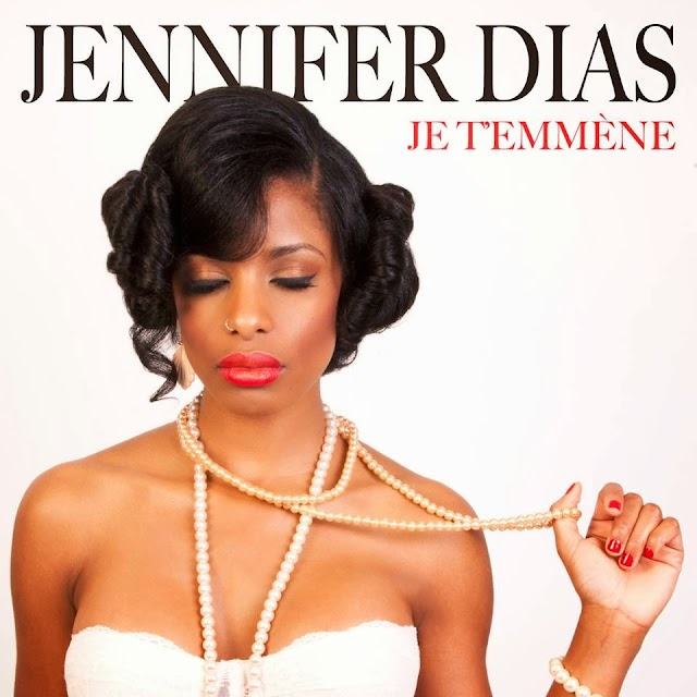 JENNIFER DIAS – JE TEMMÈNE (NEW 2013)