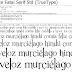 AmazónicaTipófila & Romance Fatal Serif: now with Better Hinting