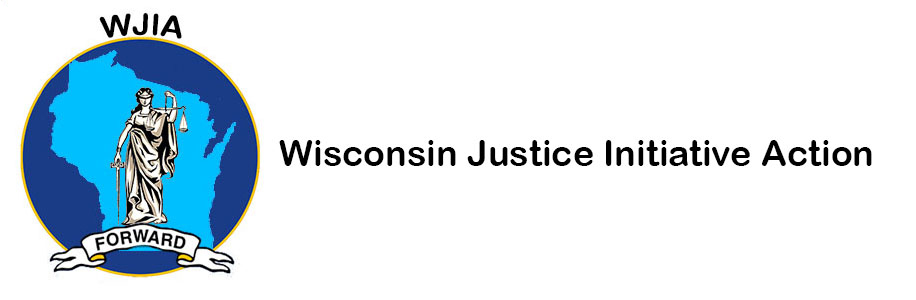 Wisconsin Justice Initiative Action