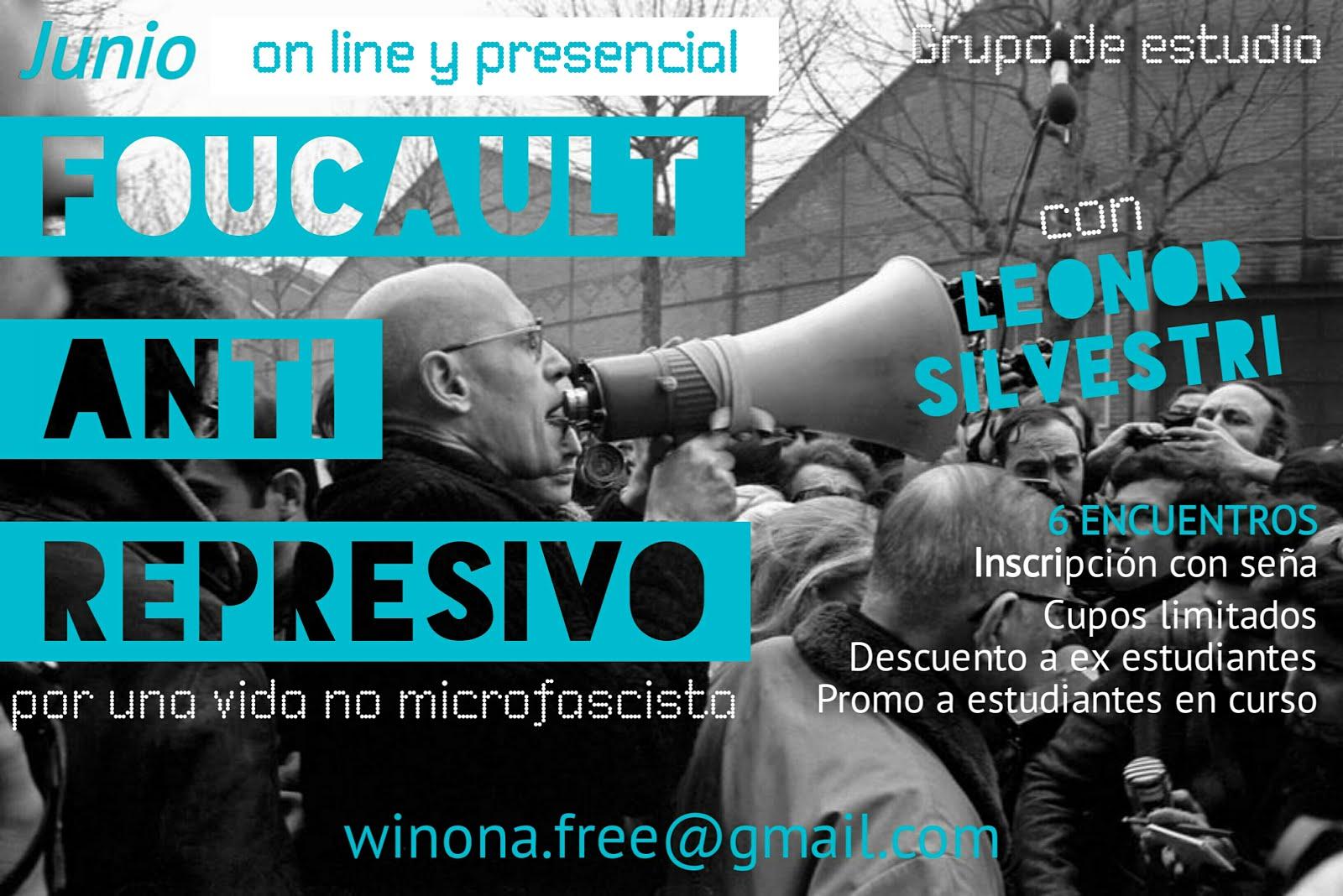 Foucault Anti-Represivo. Junio