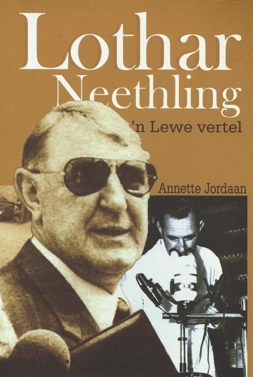 Lothar Neethling – 'n lewe vertel