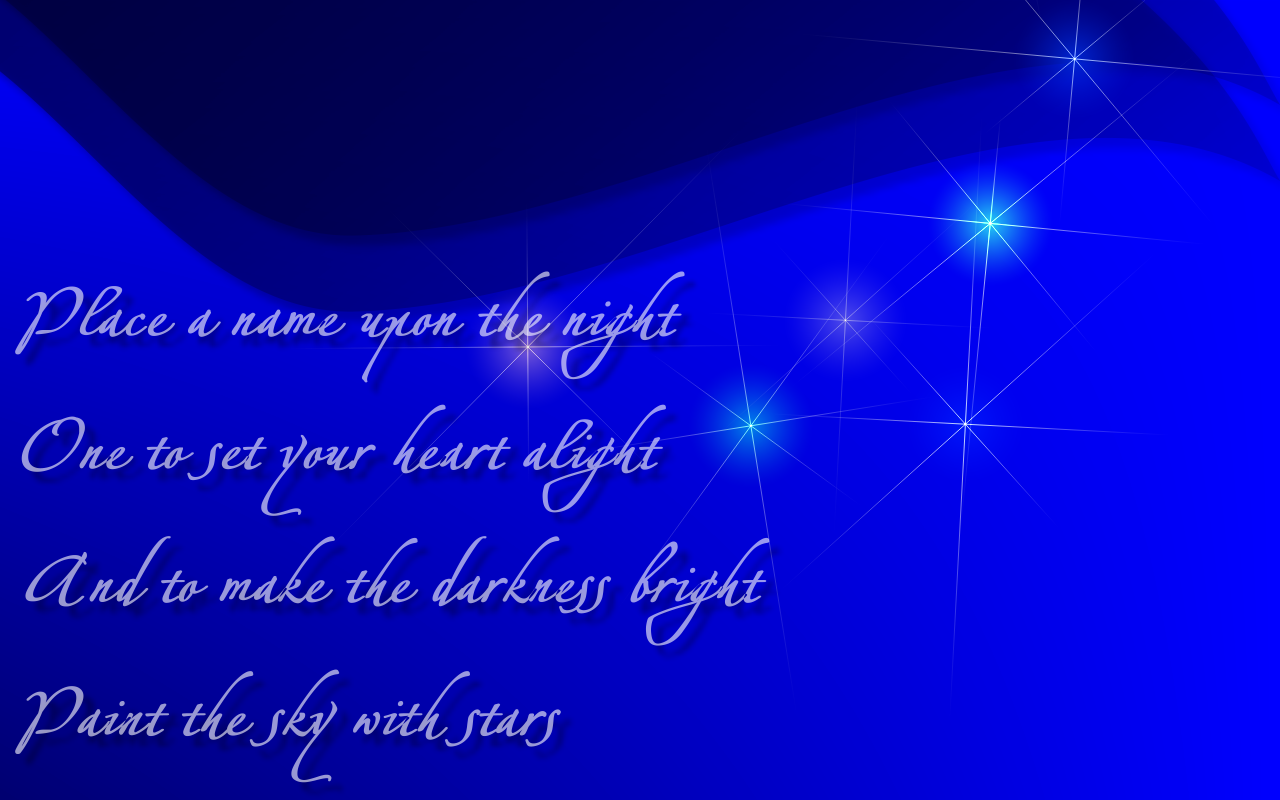 http://1.bp.blogspot.com/-pkEOdg1bvt4/Tbrs27l4-OI/AAAAAAAAAPI/U2ZJRsfXGF4/s1600/Paint_The_Sky_With_Stars_Enya_Song_Lyric_Quote_in_Text_Image_1280x800_Pixels.png