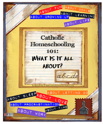 Catholic Homeschooling 101