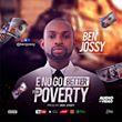 "COMING SOON: ""E NO GO BETTER FOR POVERTY"" BY BEN JOSSY"