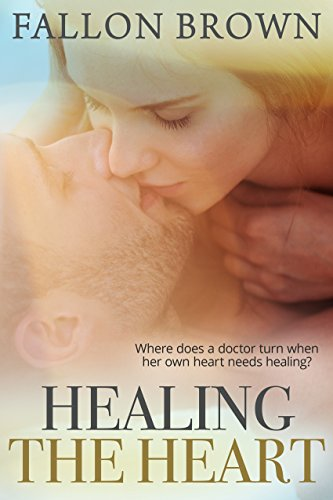 Healing the Heart (Gilbert, Co Book 2)