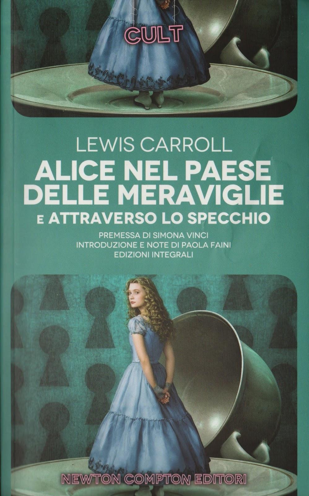 Lewis carroll alice nel paese delle meraviglie e attraverso lo specchio blog di stefano fiorucci - Alice e lo specchio ...