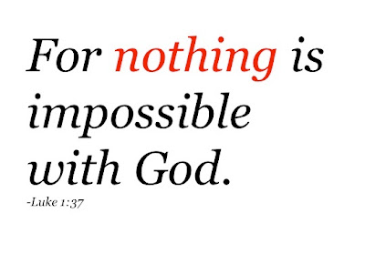 Nothing Is Impossible With God Bible