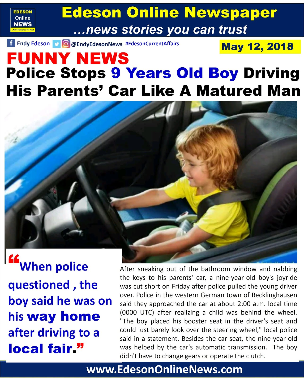 After Sneaking Out Of The Bathroom Window And Nabbing Keys To His Parents Car A Nine Year Old Boys Joyride Was Cut Short On Friday Police