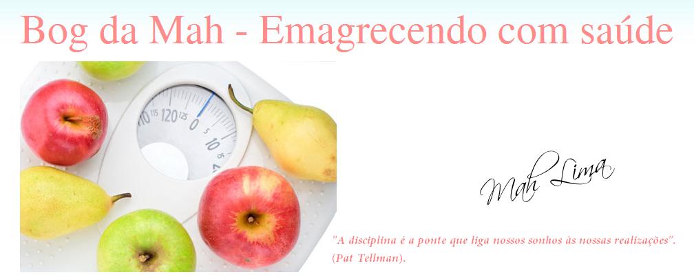 Blog da Mah - Emagrecendo com saúde