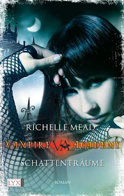 Rezension Vampire Academy Schattenträume Richelle Mead nanawhatelse
