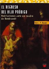 Libro: EL REGRESO DEL HIJO PRÓDIGO, Henry J. Nouwen