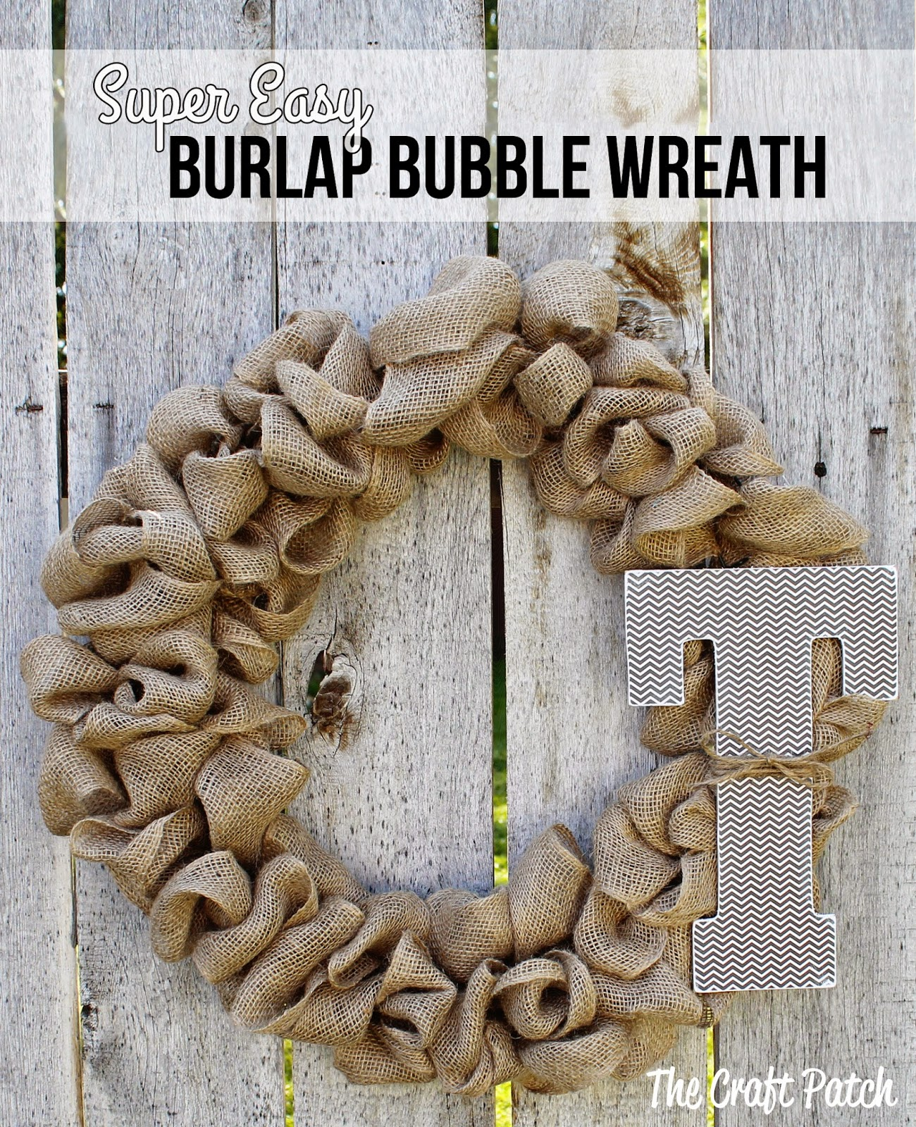 The craft patch easy burlap bubble wreath tutorial she wanted something neutral she could leave up all year sooooo the opposite of me i want a different wreath for every holiday ha baditri Image collections