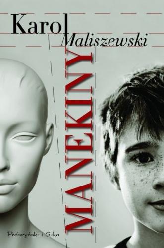 """Karol Maliszewski - """"Manekiny"""""""