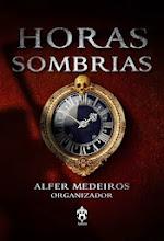 """☼ Tem conto meu na Antologia """"Horas Sombrias"""" da Andross Editora"""