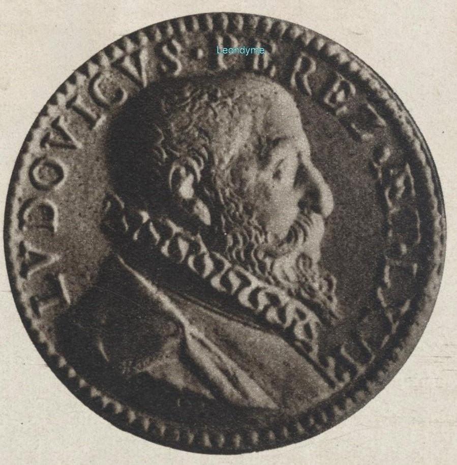 Ludovicus (Loys) Perez 1531-1602.