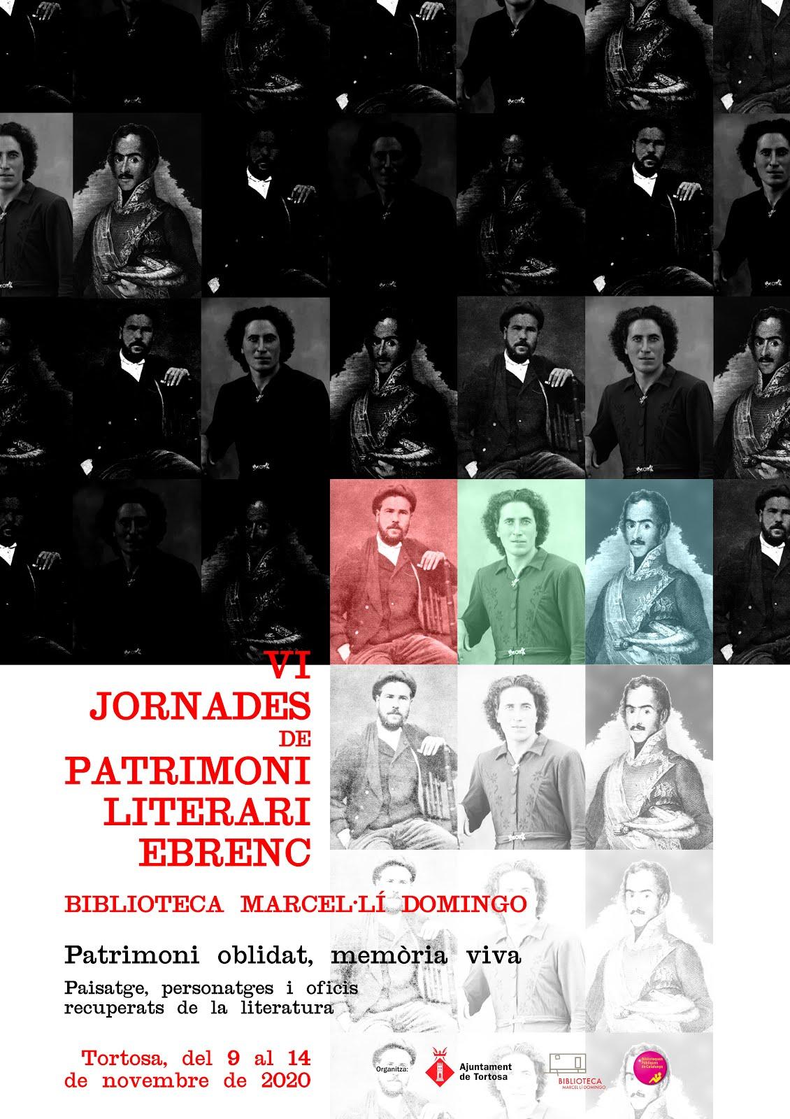 "VI Jornades de Patrimoni Literari Ebrenc ""Patrimoni oblidat, memòria viva."