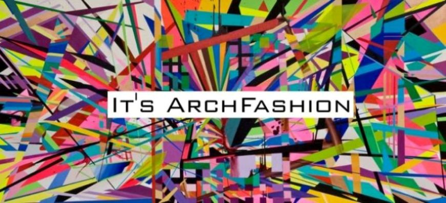 It's ArchFashion