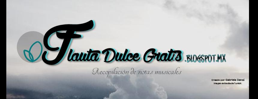 Flauta Dulce Gratis
