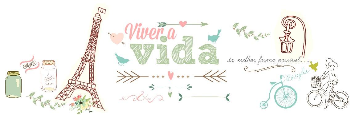 ♥Viver a Vida♥