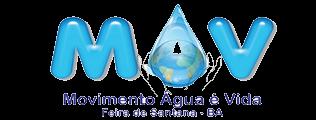 MAV - Movimento Água é Vida: Rua Equador, 47 - Centro - Feira de Santana - Tel.: (75)99214-1972