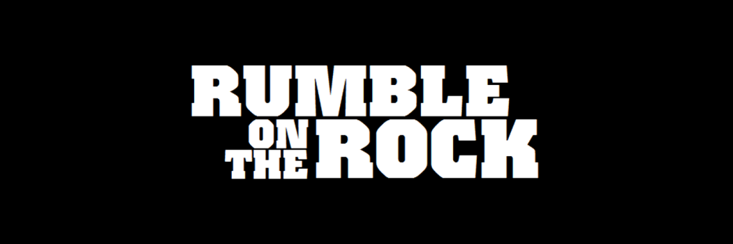 Rumble On The Rock
