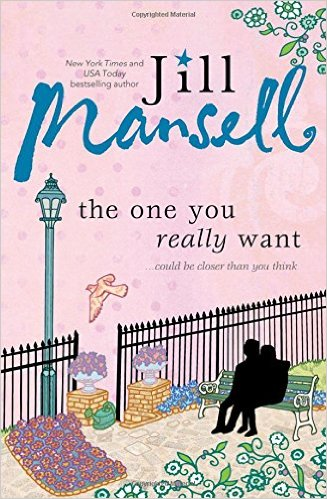 Giveaway - One Copy of The One You Really Want by Jill Mansell