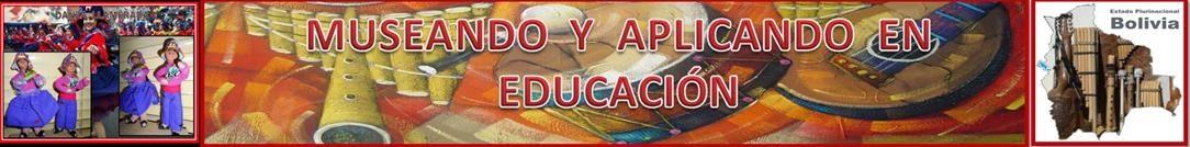 MUSEANDO Y APLICANDO EN EDUCACIÓN