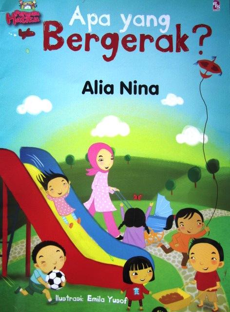 Mikahaziq Buku Cerita Kanak Kanak Bahasa Melayu Apa Yang Bergerak