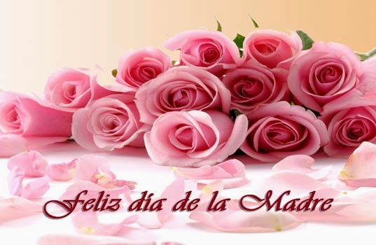 Frases Dia De La Madre: Feliz Día De Las Madre