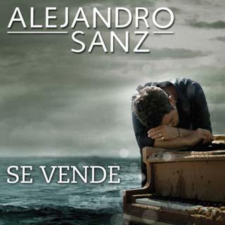 Alejandro Sanz – Se Vende Lyrics | Letras | Lirik | Tekst | Text | Testo | Paroles - Source: musicjuzz.blogspot.com