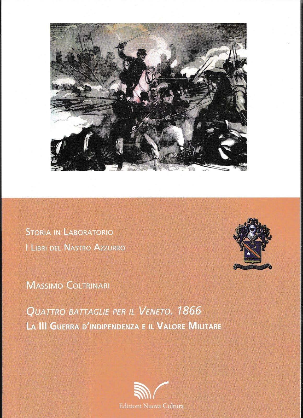 1866 QUATTRO BATTAGLIE PER IL VENETO
