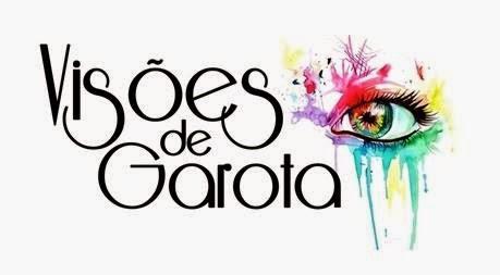 VISÕES DE GAROTA