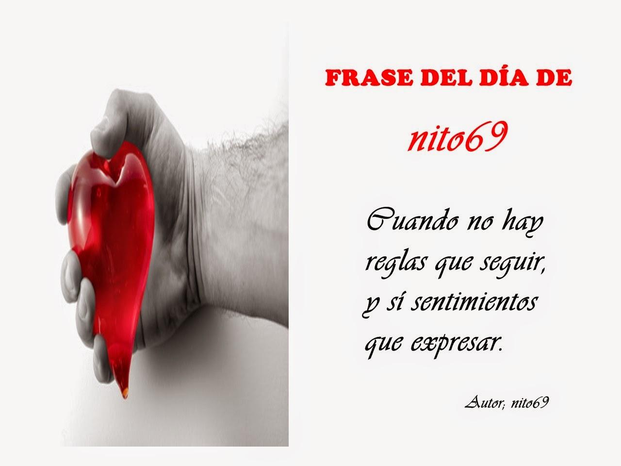 FRASE DEL DÍA DE nito69
