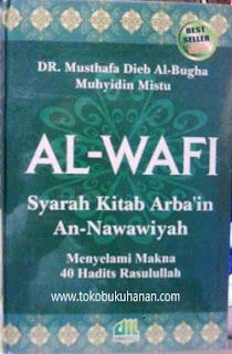 kitab al-wafi syarah hadits arba'in an-nawawiyah