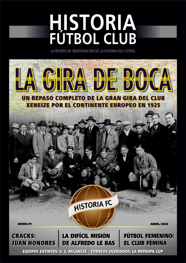 Revista digital Historia Fútbol Club – Número 1 – Abril 2020 – La Gira de Boca Juniors por Europa