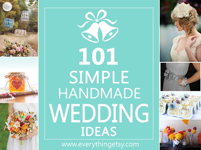 101 Simple DIY Wedding Ideas