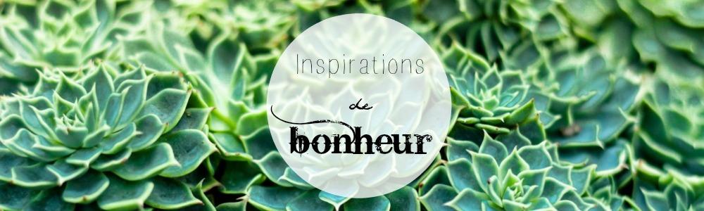 Inspirations de bonheur