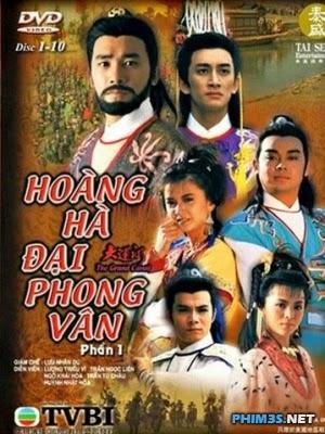 Hoàng Hà Đại Phong Vân ...