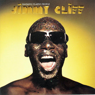 Jimmy Cliff - Fantastic Plastic People
